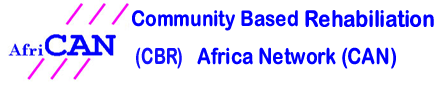 Community Based Rehabilitation (CBR) Africa Network (CAN)